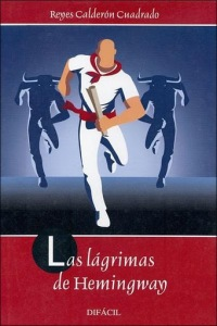 Las-lagrimas-de-Hemingway-Reyes-Calderon-Cuadrado